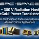40 V -300 V Rad Hardened